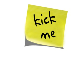 Kick Me